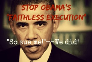 Obama tyranny -- Faithless Execution