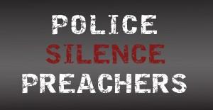 Police Silence Preachers-2