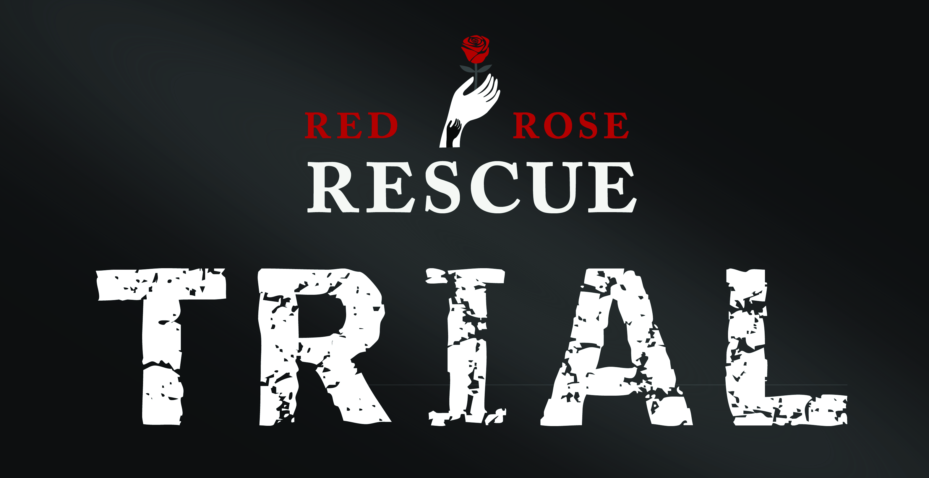 Red Rose Rescue Trials