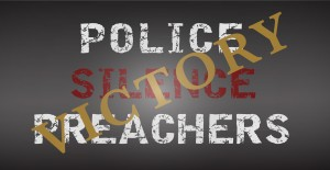 Police Silence Preachers_victory2-01 (002)