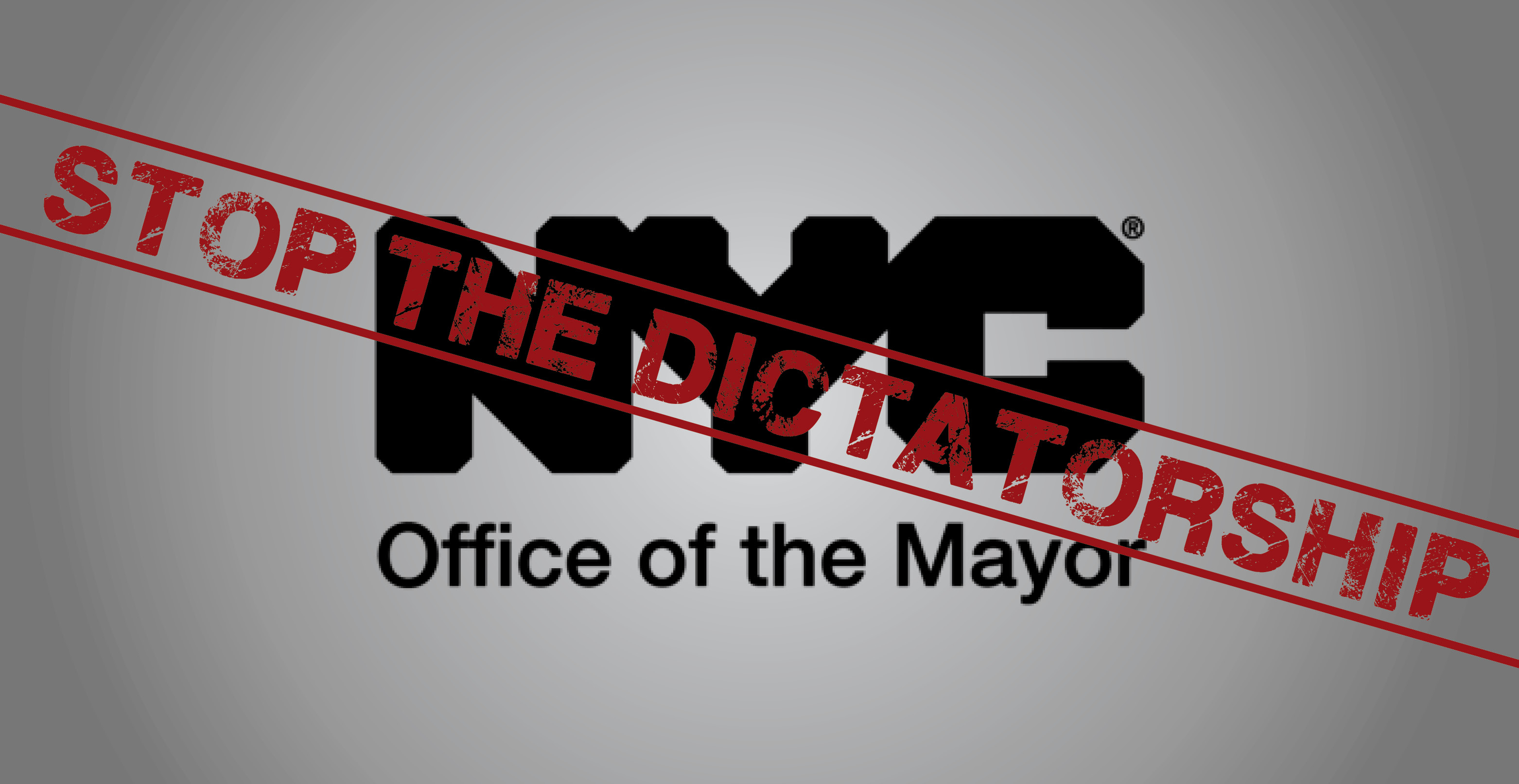 Stop the New York City Dictator!